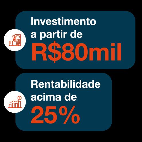 Investimentos a partir de R$ 80.000
